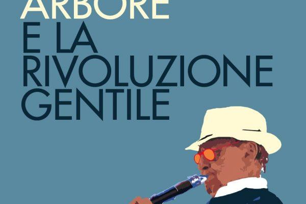 """Presentazione del libro: """"Renzo Arbore e la rivoluzione gentile"""""""